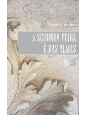 A SEGUNDA-FEIRA É DAS ALMAS