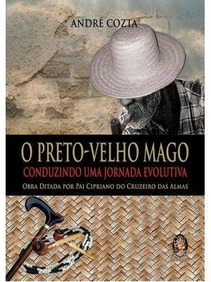 O PRETO-VELHO MAGO