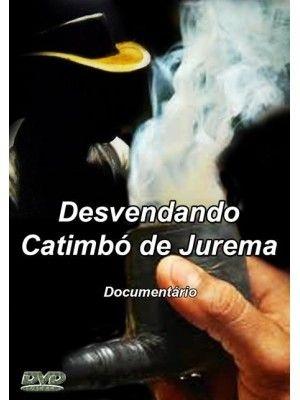 DESVENDANDO CATIMBÓ DE JUREMA
