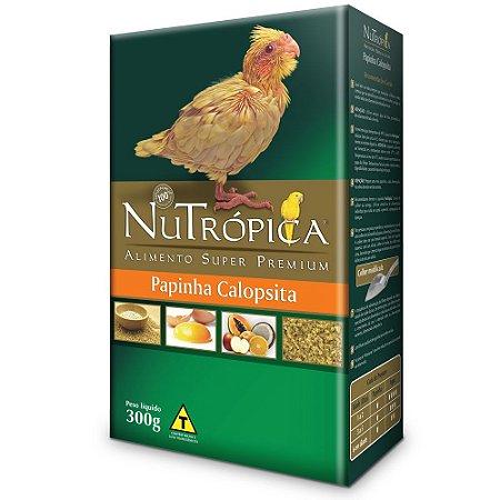 NUTRÓPICA SUPER PREMIUM PAPINHA PARA CALOPSITA 300G