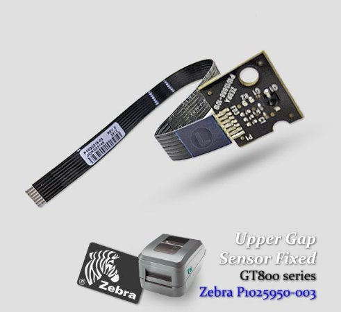 Upper Gap Sensor, Fixed Zebra GT800 | P1025950-003