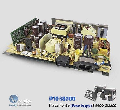 Placa Fonte Zebra ZM400/600 | P1058300