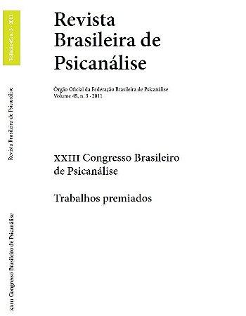 v.45 nº3 - XXIII Congresso Brasileiro de Psicanálise - Trabalhos premiados
