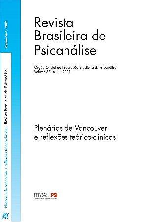 v. 55 nº 1 - Plenárias de Vancouver e reflexões teórico-clínicas