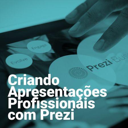 Criando apresentações profissionais com Prezi