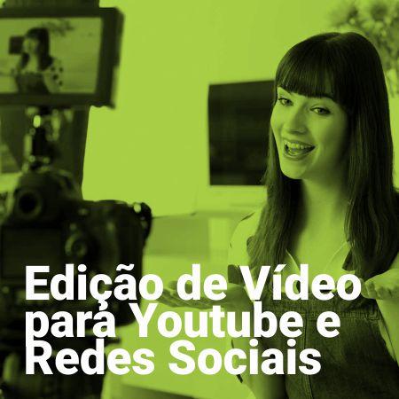 Edição de Vídeo para Youtube e Redes Sociais