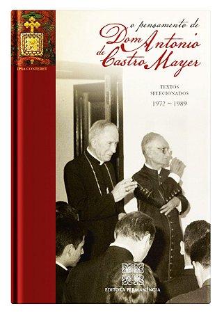O Pensamento de Dom Antônio de Castro Mayer - Textos selecionados