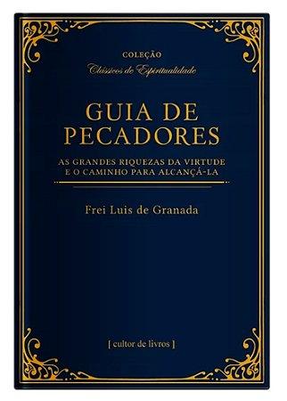 Guia de Pecadores - Fr. Luis de Granada