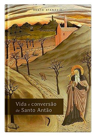 Vida e Conversão de Santo Antão - Santo Atanásio