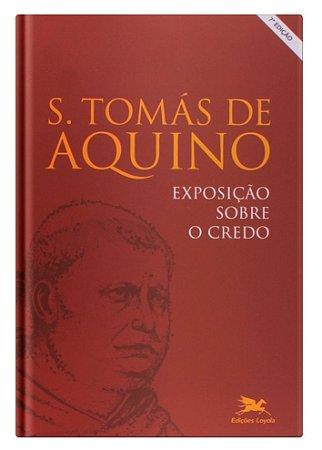 Exposição Sobre o Credo  - Sto Tomás de Aquino