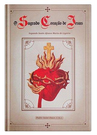O Sagrado Coração de Jesus Segundo Santo Afonso Maria de Ligório