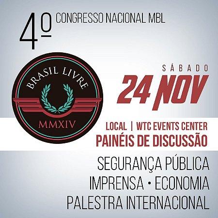 Ingresso 4º Congresso Nacional MBL - Dia 24 de Novembro