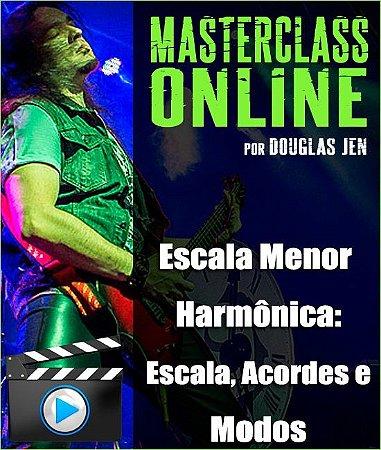 Masterclass online - Escala Menor Harmônica: Escala / Acordes / Modos