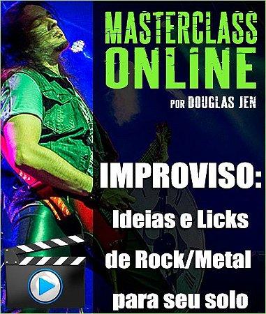 Masterclass - Improviso: Ideias e licks de rock/metal para seu solo