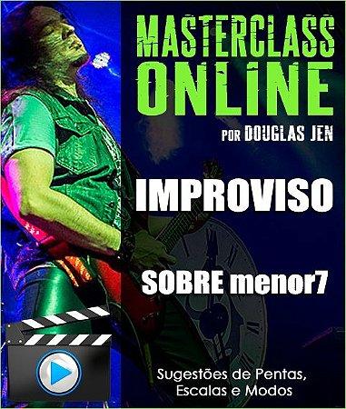 Masterclass online - Improviso sobre acorde menor7