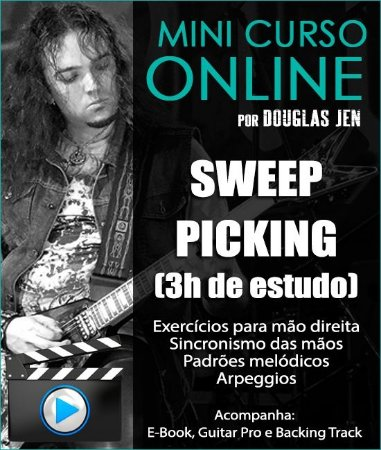 MINI CURSO DE SWEEP PICKING - AVANÇADO - 3h de estudo