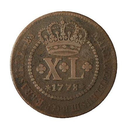 Moeda Antiga do Brasil XL Réis 1778