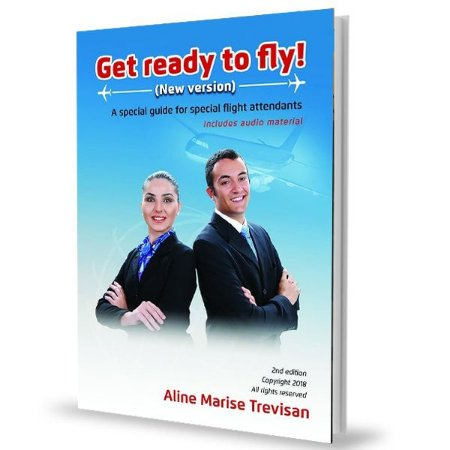 Get ready to fly! - A special guide for special flight attendants