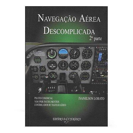 Navegação Aérea Descomplicada 2º parte - Ivanelson Lobato