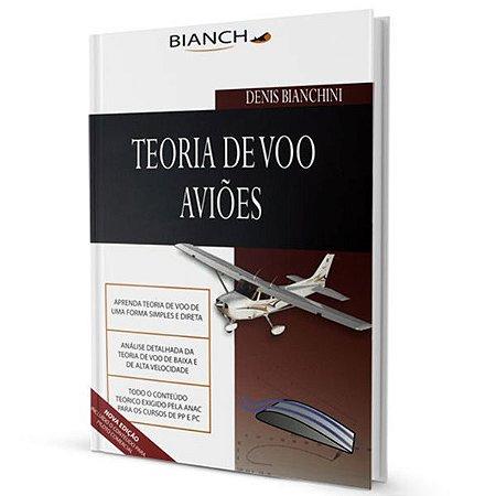 Teoria de Voo - Aviões - Denis Bianchini