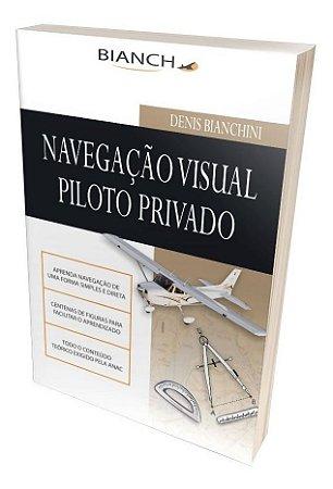 Navegação Visual para Piloto Privado - Denis Bianchini - Bianch