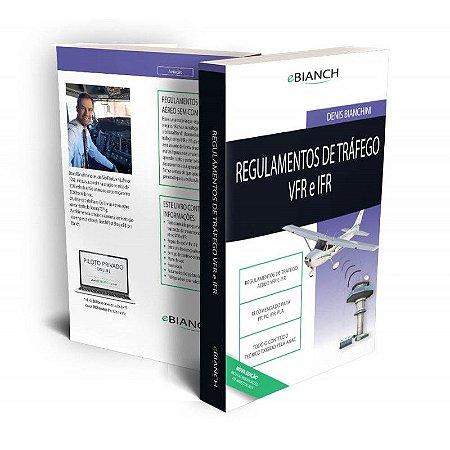 Regulamentos de Tráfego VFR e IFR - Denis Bianchini