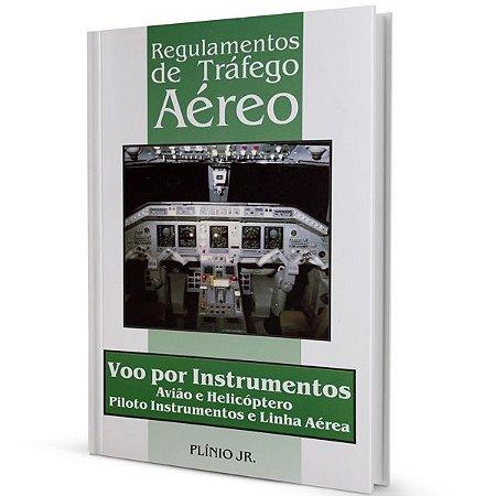 Regulamentos de Tráfego Aéreo – IFR – Plínio Júnior