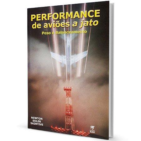 Performance de Aviões a Jato – Peso e Balanceamento – Newton Soler Saintive