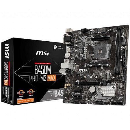PLACA-MÃE MSI B450M PRO-M2 MAX AMD AM4 DDR4