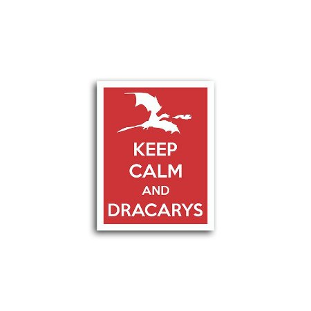 Placa Keep Calm And Dracarys