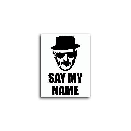Placa Heisenberg Say My Name