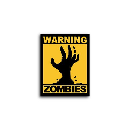 Placa Warning Zombies