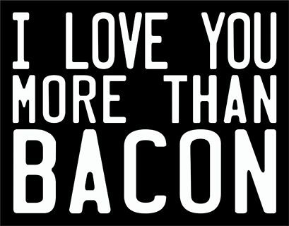 Placa More Than Bacon