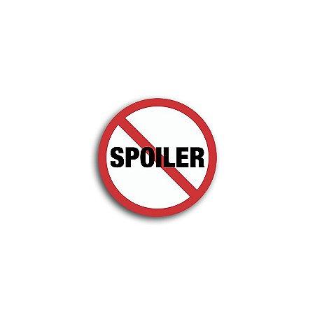 Placa Proibido Spoiler