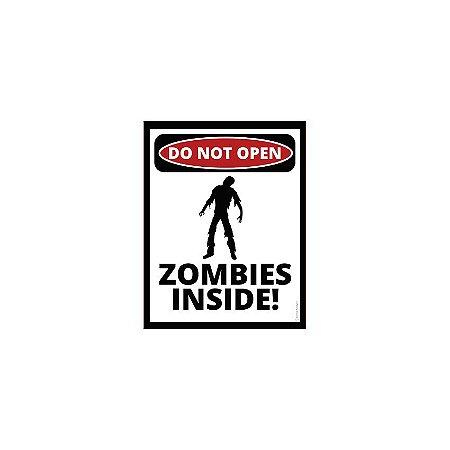 Placa Do Not Open Zombies Inside
