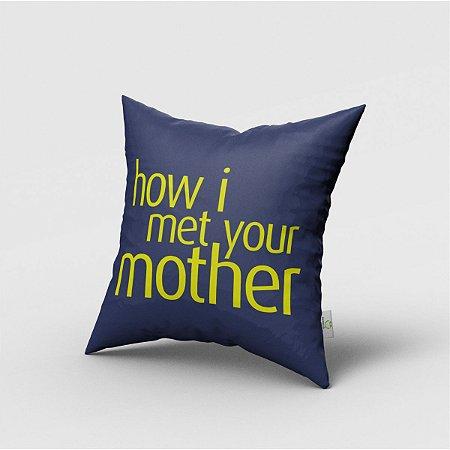Capa de Almofada Série How I Met Your Mother SE 017