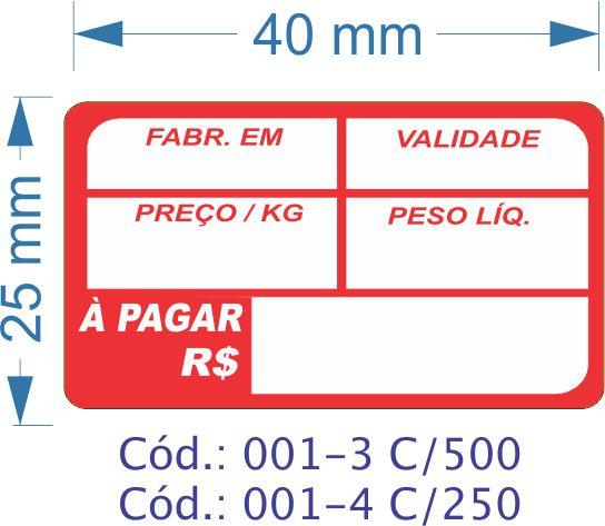 Etiqueta 40x25mm com 500 etiquetas (Fabr/Val/Preço/Peso e Pagar)