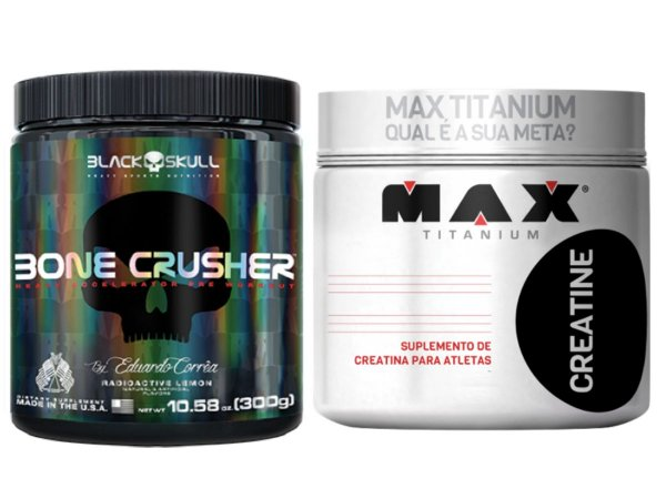 Bone Crusher 300g - Black Skull Yellow Fever + Creatina 300g Max Titanium
