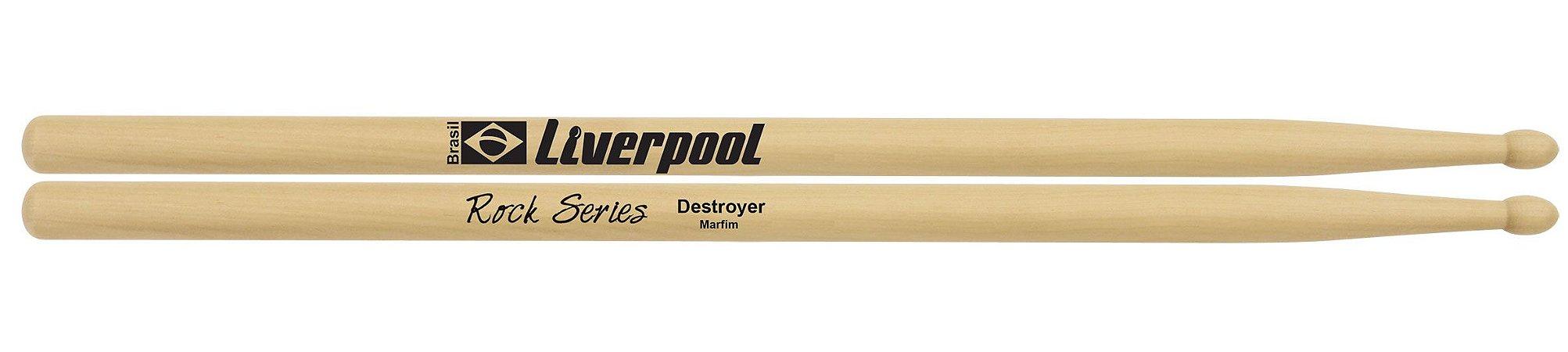 Liverpool Baqueta Rock Destroyer RODES