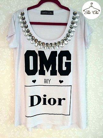 T-shirt OMG My Dior {{ Branca }}  Bordada || Manga Curta