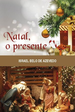 Natal, o presente
