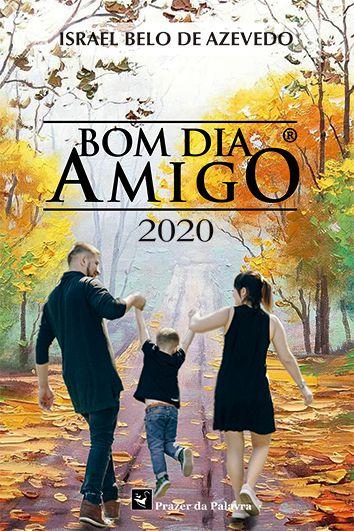 BOM DIA AMIGO 2020