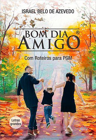 BOM DIA AMIGO 2020 - LETRAS GRANDES