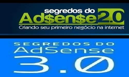Segredo Do Adsense 2.0 + Segredo Do Adsense 3.0