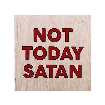 Quadro Not Today Satan