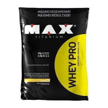 Whey Pro 1,5 KG Refil - Max Titanium