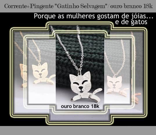 """Corrente + Pingente """"Gatinho Selvagem"""" - banhado ouro branco 18k"""