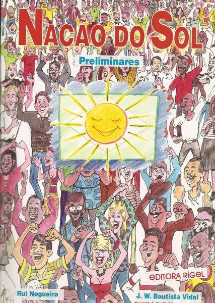 Nação do Sol - Preliminares