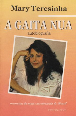 A Gaita Nua - Autobiografia