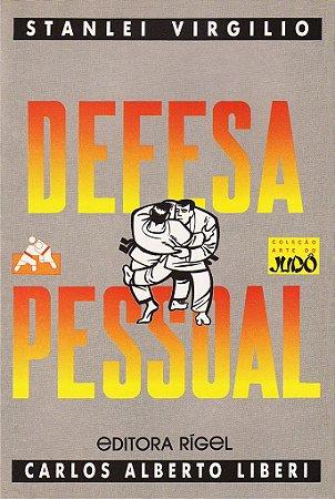 Arte do Judô - Defesa Pessoal